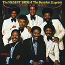 Loose And Juicy/The Pazant Brothers & The Beaufort Express