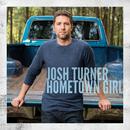 Hometown Girl/Josh Turner