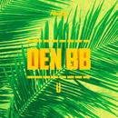 Ü (feat. DJ Smaaland)/Den BB