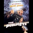 The Public Eye (Original Motion Picture Soundtrack)/Mark Isham