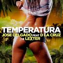 Temperatura (feat. D La Cruz, Lexter)/Jose Delgado