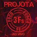 3Fs (Ao Vivo)/Projota