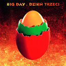 Dzień Trzeci (Remastered)/Big Day