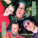 W Świetle I We Mgle (Remastered)/Big Day