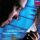 "Ponce: Variations & Fugue On ""La Folia"" / Brouwer: The Black Decameron / Lamarque-Pons: Sonatina etc/Eduardo Fernández"