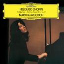 ショパン: 前奏曲集、ピアノ・ソナタ 第2番/Martha Argerich