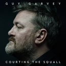 Courting The Squall/Guy Garvey