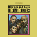 Hammer And Nails/The Staple Singers