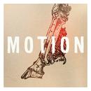 Motion (Radio Edit)/The Great Communicators