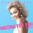 Waiting For You (CM Ver.)/Crystal Kay