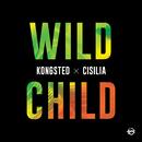 Wild Child/Kongsted, Cisilia