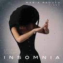 Insomnia/Maria Radutu