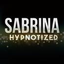 Hypnotized/Sabrina