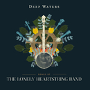 Deep Waters/The Lonely Heartstring Band