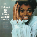 (Alone) In My Room/Verdelle Smith