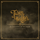 Borrowed Tunes/Jason Walker