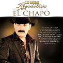 Las Bandas Románticas/El Chapo