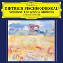 シューベルト:歌曲集<美しき水車小屋の娘> D795/Dietrich Fischer-Dieskau, Gerald Moore