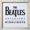 Anthology Highlights/The Beatles