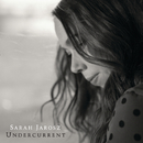 Undercurrent/Sarah Jarosz