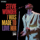 I Was Made To Love Her/Stevie Wonder