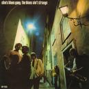 The Blues Ain't Strange/Slim's Blues Gang