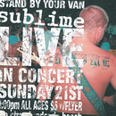 Stand By Your Van - Live!/Sublime