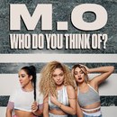 Who Do You Think Of?/M.O