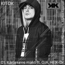 Kärlekens makt / Lappland till Manhattan (feat. OJA, HEX-Dr., Markus Fagervall)/Kitok