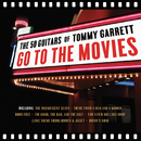 Go To The Movies/The 50 Guitars Of Tommy Garrett