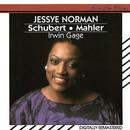 Mahler: Songs from Des Knaben Wunderhorn & Rückert-Lieder / Schubert: Lieder/Jessye Norman, Irwin Gage