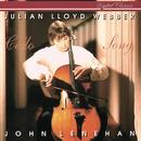 Cello Song/Julian Lloyd Webber, John Lenehan