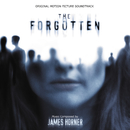 The Forgotten (Original Motion Picture Soundtrack)/James Horner