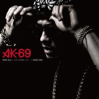 「KINGPIN」AK-69