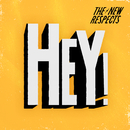 Hey!/The New Respects