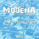 My Destination (feat. Vanessa Mandito)/John Modena