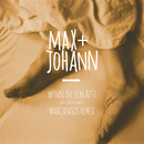 Wenn du schläfst (Marcapasos Remix) (feat. Vincent Malin)/Max + Johann