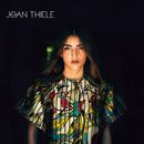 Joan Thiele/Joan Thiele