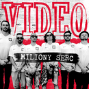 Miliony Serc/Video