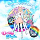 Unicorns & Ice Cream/Dolly Style