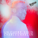 Un Cuore Solo/Charles Kablan