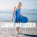 Do You Remember/Linni Meister