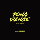 Pong Dance (Remixes)/Vigiland