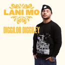 Diggiloo Diggiley/Lani Mo