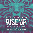 Rise Up 2016 Life In Color Anthem (feat. Bitter´s Kiss)/Solano