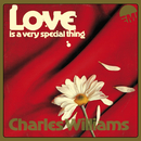 Love Is A Very Special Thing/Charles Williams