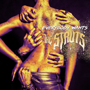 Everybody Wants/The Struts