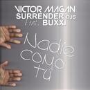Nadie Como Tú (feat. Buxxi)/Víctor Magan, Surrender Djs
