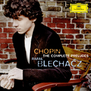Chopin: The Complete Préludes/Rafal Blechacz