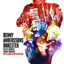 Mitt hjärta klappar för dig/Benny Anderssons Orkester, Helen Sjöholm, Tommy Körberg